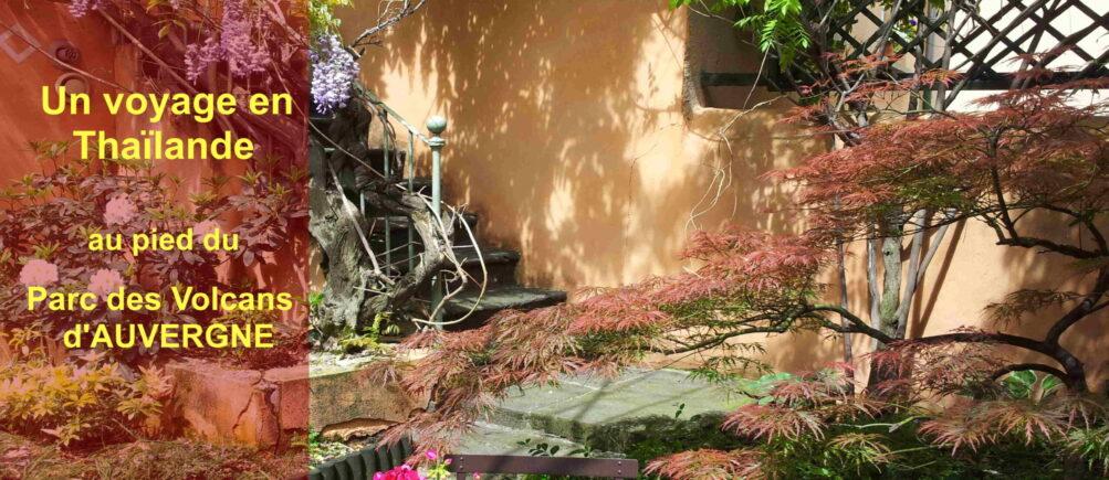 Le Petit Siam -Jardin japonais-en- Auvergne